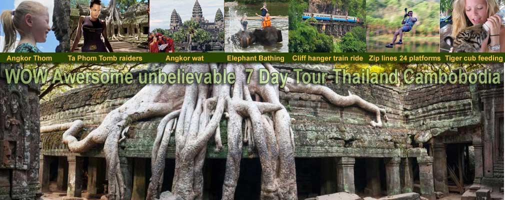 7 Dayb Thailand to Cambodia Tiger Elephants Death railway Angkor wat